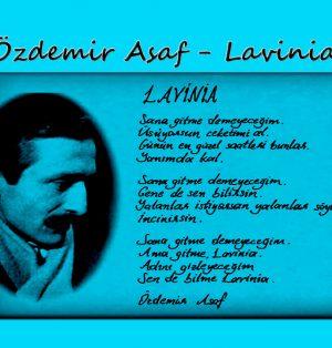 Özdemir Asaf - Lavinia Şiiri,