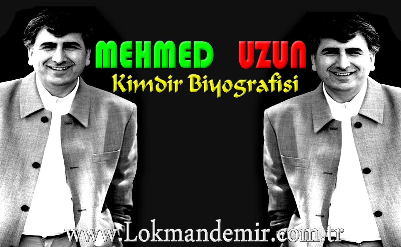 Mehmed UZUN Kimdir Hakkında