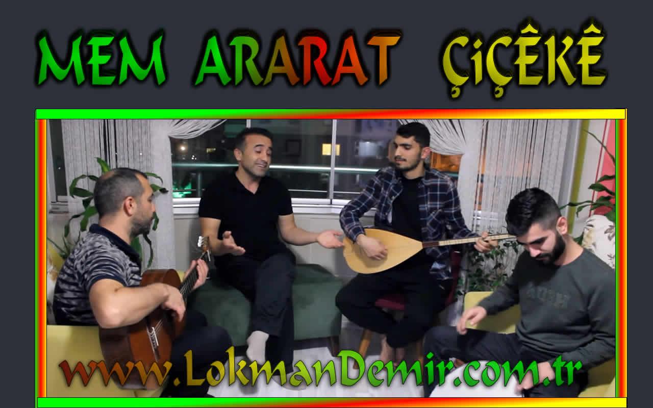 Mem Ararat Ciceke Turkce Sozleri