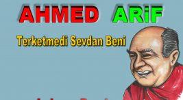 Ahmed ARiF Terketmedi Sevdan Beni Şiir Sözleri