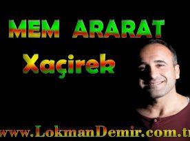 Mem Ararat Xaçirek Türkçe Sözleri