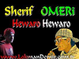 Sherif Omeri Hewaro Hewaro Şarkı Sözleri