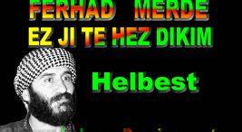 Ferhad MERDE EZ JI TE HEZ DIKIM Şiir Sözleri
