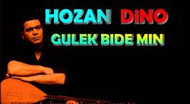 Hozan Dino Gulek Bide Min Türkçe Sözleri