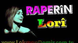 Raperin Lori Şarkı Sözleri