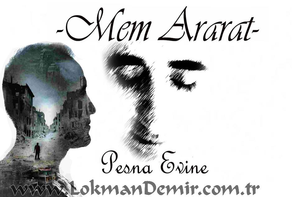 Mem ARARAT Pesna Evînê Türkçe Sözleri