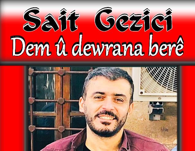 Sait Gezici Dem û dewrana berê Türkçe sözleri
