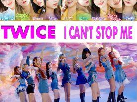 twice i can't stop me korean english lyrics