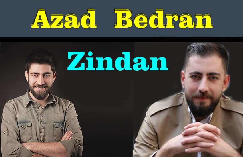 Azad Bedran Zindan Türkçe Sözleri