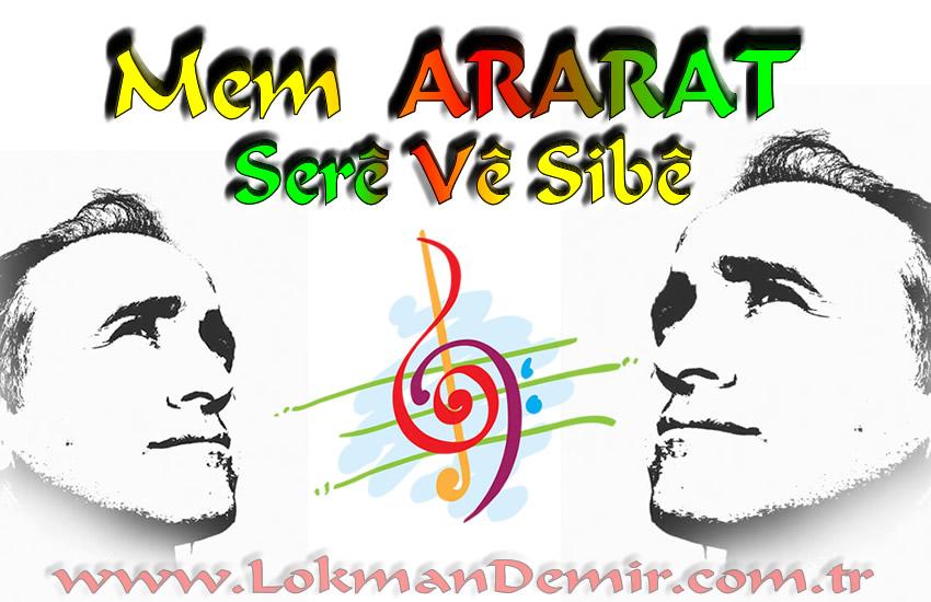 Mem Ararat Serê Vê Sibê Kürtçe sözleri