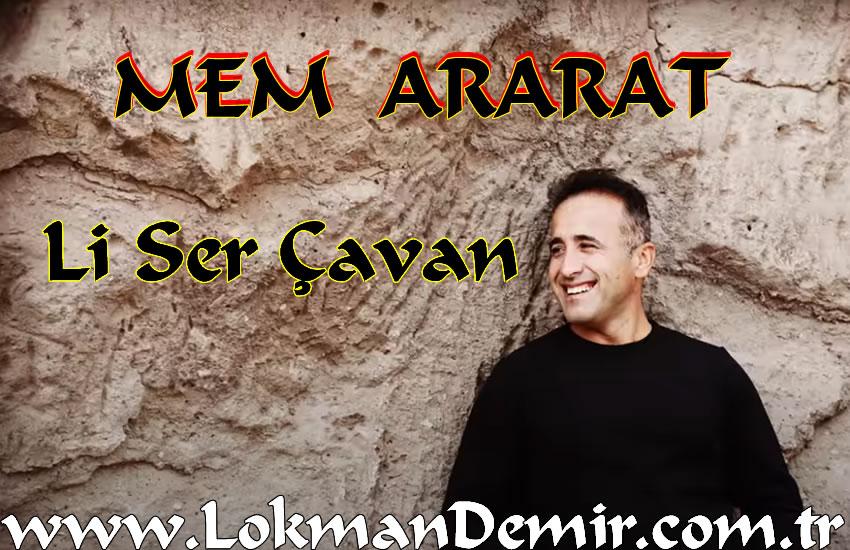 Mem ARARAT Li Ser Çavan Sözleri