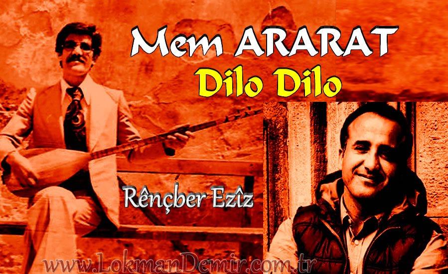 Mem ARARAT Dilo Dilo Şarkı Sözleri