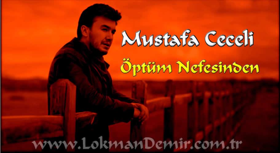Mustafa Ceceli Öptüm Nefesinden Şarkı Sözleri